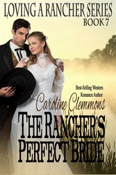 The Ranchers Perfect Bride